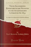 Neues Allgemeines Repertorium der Neuesten in-und Ausländischen Literatur für 1833, Vol. 4 by Karl Heinrich Ludwig Pölitz