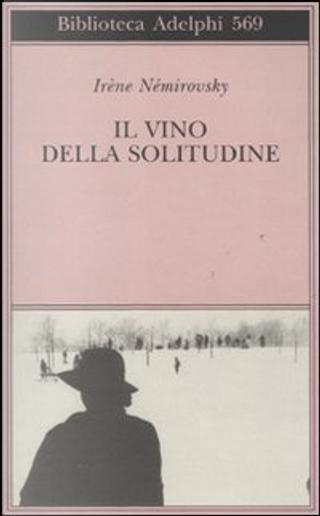 Il vino della solitudine by Irène Némirovsky
