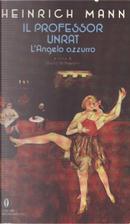 Il professor Unrat by Heinrich Mann