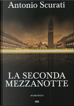 La seconda mezzanotte by Antonio Scurati