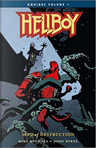 Hellboy Omnibus, Vol. 1: Seed of Destruction by Mike Mignola