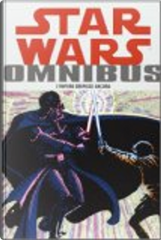 Star Wars Omnibus vol. 2 by Archie Goodwin, Chris Claremont, Larry Hama, Mike W. Barr