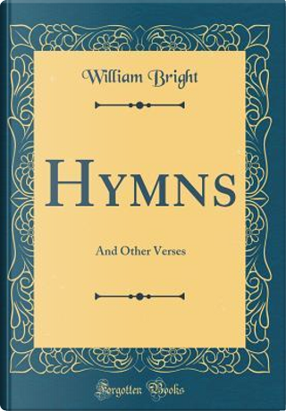 Hymns by William Bright
