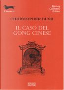 Il caso del gong cinese by Christopher Bush