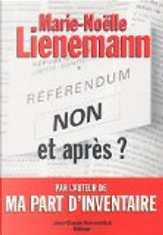 Non... et après by Marie-Noëlle Lienemann