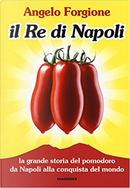 Il re di Napoli by Angelo Forgione
