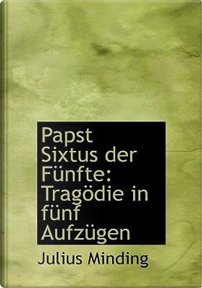 Papst Sixtus Der F Nfte by Julius Minding