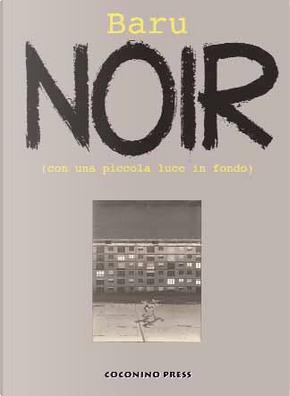 Noir by Baru