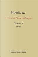 Treatise on Basic Philosophy by Mario Bunge