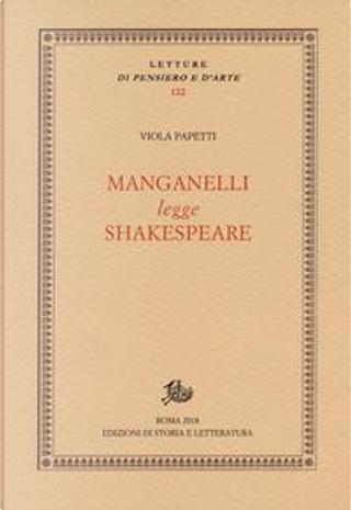 Manganelli legge Shakespeare by Viola Papetti