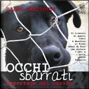 Occhi sbarrati by Diana Lanciotti