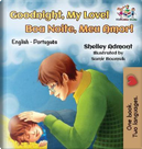 Goodnight, My Love! (English Portuguese Children's Book) by Shelley Admont