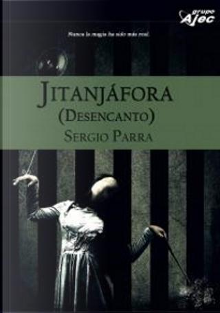Jitanjáfora by Sergio Parra