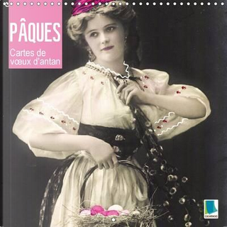 Les pâques - cartes de voeux d'antan by Calvendo Verlag GmbH