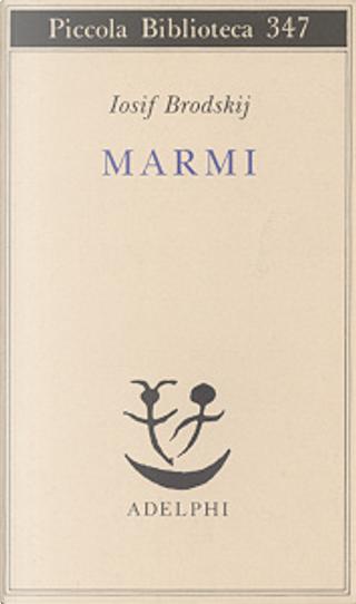 Marmi by Iosif Brodskij