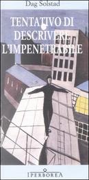 Tentativo di descrivere l'impenetrabile by Dag Solstad