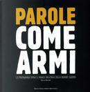 Parole come armi by Marco Mondini