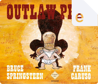 Outlaw Pete by Bruce Springsteen, Frank Caruso
