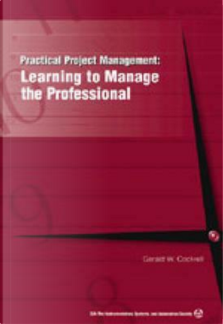 Practical Project Management by Gerald Wayne Cockrell