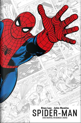 Spider-Man di Stan Lee & John Romita by Stan Lee