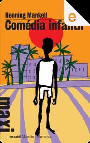 Comédia infantil by Henning Mankell