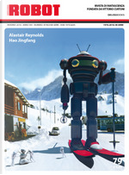 Robot 79 by Alastair Reynolds, Diego Lama, Hao Jingfang, Ilaria Tuti, Manuel Piredda, Samuele Nava