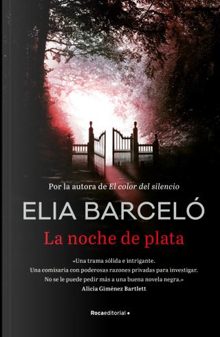 La noche de plata by Elia Barcelo