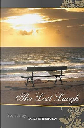 The Last Laugh by Ramya Sethuraman