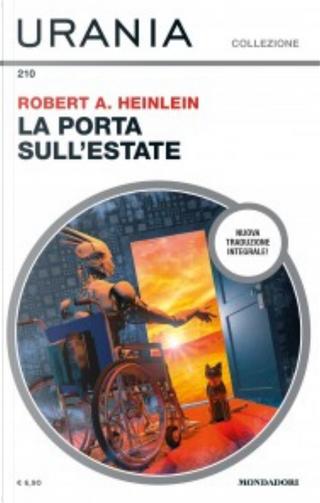 La porta sull'estate by Robert A. Heinlein