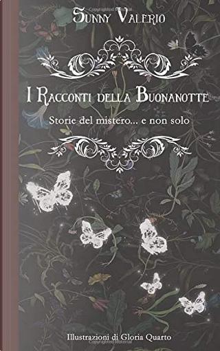 I racconti della buonanotte by Sunny Valerio