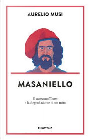 Masaniello by Aurelio Musi