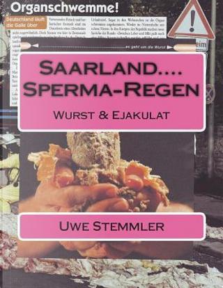 Saarland....Sperma-Regen by Uwe Stemmler