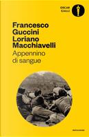 Appennino di sangue. by Francesco Guccini, Loriano Macchiavelli