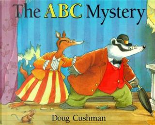 The ABC Mystery by Doug Cushman