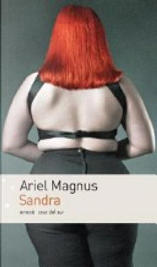 Sandra by Ariel Magnus
