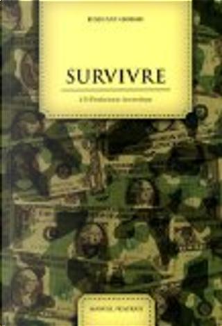 Survivre à l'effondrement économique by Piero San Giorgio
