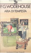 Aria di tempesta by Pelham G. Wodehouse
