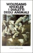 I dialetti degli animali by Wolfgang Wickler