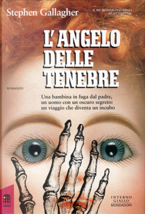 L'angelo delle tenebre by Stephen Gallagher