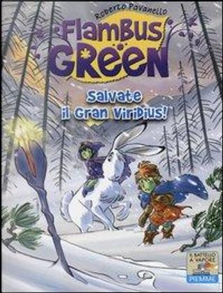 Salvate il Gran Viridius! Ediz. illustrata by Roberto Pavanello