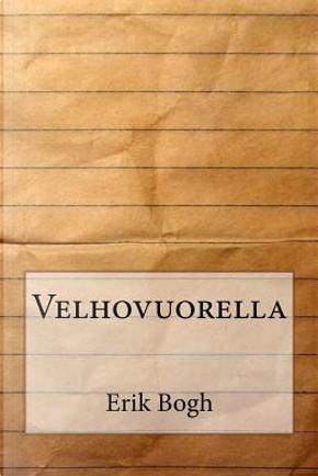 Velhovuorella by Erik Bogh