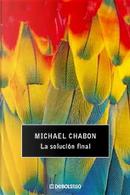 La solución final by Michael Chabon