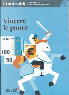 I tuoi soldi - Corso pratico in educazione finanziaria - vol. 1 by Debora Rosciani, Stefano Elli