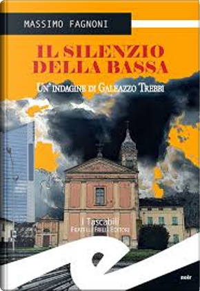 Il silenzio della Bassa by Massimo Fagnoni