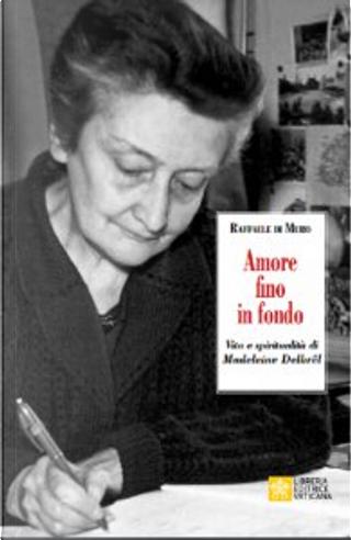 Amore fino in fondo by Raffaele Di Muro
