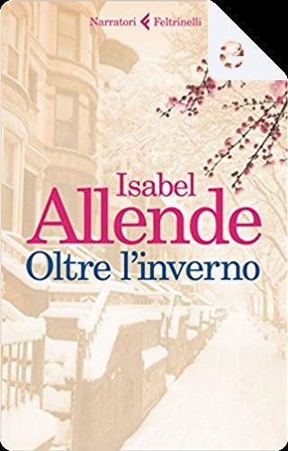Oltre l'inverno by Isabel Allende