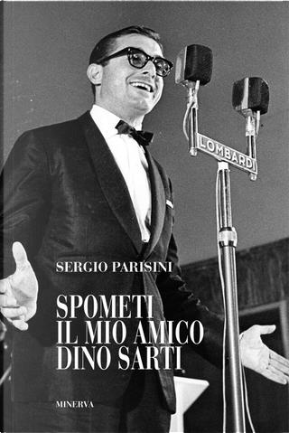 Spomèti by Romano Trerè, Sergio Parisini