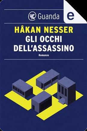 Gli occhi dell'assassino by Hakan Nesser