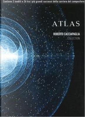 Atlas. The best of by Roberto Cacciapaglia