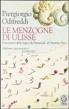 Le menzogne di Ulisse by Piergiorgio Odifreddi